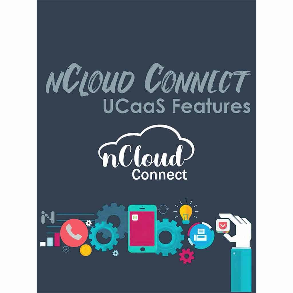 nCloud Connect uCaas Features