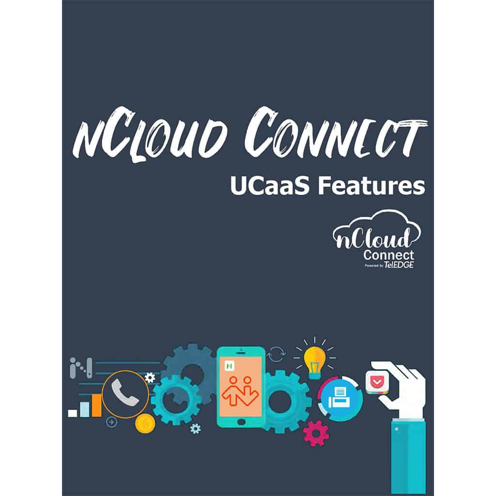 nCloud Connect uCaas Solution Features